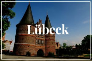 Lübeck Städtereise